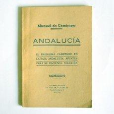 Libros antiguos: ANDALUCIA - EL PROBLEMA CAMPESINO EN LA BAJA ANDALUCIA - MANUEL DE COMINGES - 1936. Lote 210263910
