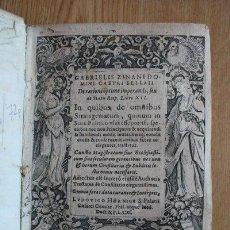 Libros antiguos: DE RATIONE OPTIME IMPERANDI, SEU DE STATU REIPUBLICAE,... ZINANI (GABRIELIS). Lote 25523677