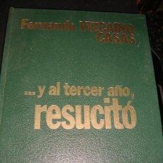 Libros antiguos: (46) Y AL TERCER AÑO RESUCITO - COMIC -. Lote 25657027