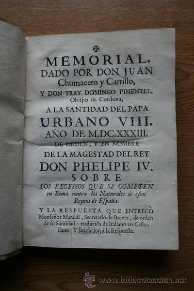 MEMORIAL DADO POR ...CHUMACERO Y CARRILLO (JUAN) Y PIMENTEL (FR. DOMINGO), OBISPO DE CORDOVA. (Libros Antiguos, Raros y Curiosos - Pensamiento - Política)