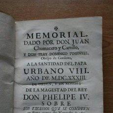 Libros antiguos: MEMORIAL DADO POR ...CHUMACERO Y CARRILLO (JUAN) Y PIMENTEL (FR. DOMINGO), OBISPO DE CORDOVA.. Lote 25944074