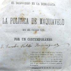 Libros antiguos: LA POLÍTICA DE MAQUIAVELO EN EL SIGLO XIX - MADRID 1871. Lote 26148801