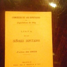 Libros antiguos: CONGRESO DE LOS DIPUTADOS LISTA DE LOS SEÑORES DIPUTADOS JULIO DE 1903. Lote 26245832