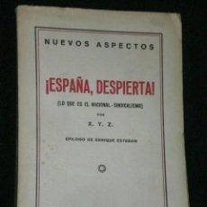 Libros antiguos: NUEVOS ASPECTOS. ¡ESPAÑA, DESPIERTA! (LO QUE ES EL NACIONAL-SINDICALISMO). Lote 25829096