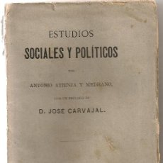 Libros antiguos: ESTUDIOS SOCIALES Y POLITICOS / A. ATIENZA. MADRID, 1883. 19X13CM. 240 P.. Lote 26610600