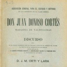 Libros antiguos: J.M. ORTI Y LARA. SOBRE D. JUAN DONOSO CORTÉS. DISCURSO. MADRID, 1900. Lote 26770960