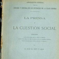 Libros antiguos: M. ORTI Y LARA: LA PRENSA Y LA CUESTIÒN SOCIAL. MADRID, 1896. Lote 26771258