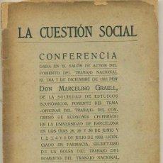 Libros antiguos: MARCELINO GRAELL : LA CUESTIÓN SOCIAL (1919). Lote 27419101