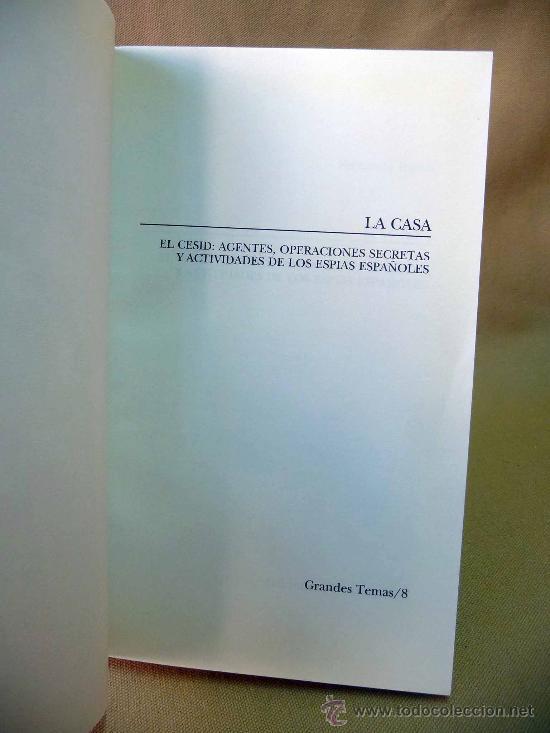 Libros antiguos: LIBRO, LA CASA, EL CESID, AGENTES Y OPERACIONES SECRETAS, FERNANDO RUEDA, 2º EDICION - Foto 2 - 27731187