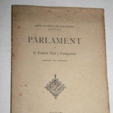 Libros antiguos: 1255- 'PARLAMENT' DE D. RAMON PICÓ Y CAMPANAR - LA ILUSTRACIÓ CATALANA 1892. Lote 28000429