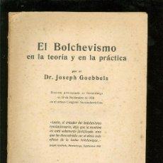 Libros antiguos: EL BOLCHEVISMO EN LA TEORIAY EN LA PRACTICA. JOSEPH GOEBBELS. PERIODICO. JEREZ. 21X15.. Lote 28088759