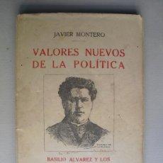 1916 VALORES NUEVOS DE LA POLITICA BASILIO ALVAREZ Y LOS AGRARIOS GALLEGOS