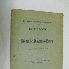 Libros antiguos: 1904 LA CUESTION NOZALEDA ANTE LAS CORTES DISCURSOS DE D. ANTONIO MAURA PRESIDENTE DEL CONSEJO DE M. Lote 28929999