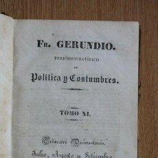 Libros antiguos: FRAY GERUNDIO. PERIÓDICO SATÍRICO DE POLÍTICA Y COSTUMBRES. TRIMESTRE DÉCIMO-TERCIO. TOMO XI: 1840. . Lote 29531881