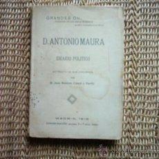 Libros antiguos: JUAN BAUTISTA CATALÁ Y GAVILÁ. D. ANTONIO MAURA IDEARIO POLÍTICO. PRIMERA EDICIÓN 1918.. Lote 29553022