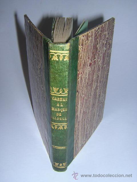 1851 - NICOMEDES MATEOS - 26 CARTAS AL MARQUES DE VALDEGAMAS - CATOLICISMO, LIBERALISMO, SOCIALISMO (Libros Antiguos, Raros y Curiosos - Pensamiento - Política)
