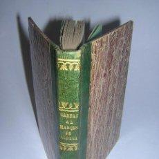 Libros antiguos: 1851 - NICOMEDES MATEOS - 26 CARTAS AL MARQUES DE VALDEGAMAS - CATOLICISMO, LIBERALISMO, SOCIALISMO. Lote 29636190