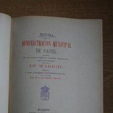 Libros antiguos: MEMORIA SOBRE LA ADMINISTRACIÓN MUNICIPAL DE PARÍS, PRECEDIDA DE ALGUNAS CONSIDERACIONES .... Lote 29711769