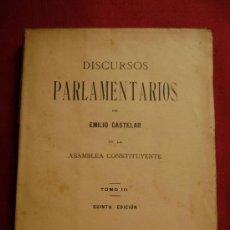 Libros antiguos: DISCURSOS PARLAMENTARIOS DE EMILIO CASTELAR EN LA ASAMBLEA CONSTITUYENTE.615. Lote 30180039