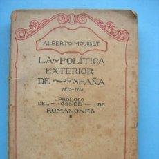 Libros antiguos: LA POLÍTICA EXTERIOR DE ESPAÑA - CONDE DE ROMANONES - MOUSSET. Lote 30204410