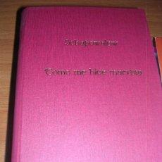 Libros antiguos: CÓMO ME HICE MARXISTA. SCHAPOWALOW. Lote 30311426