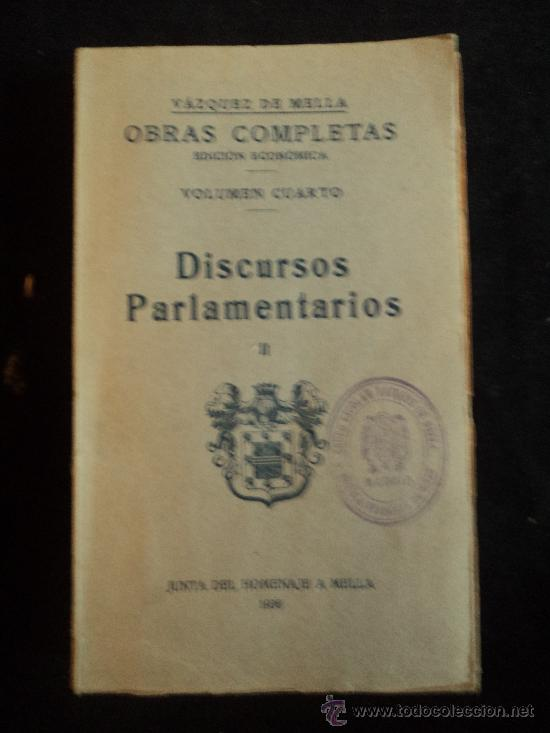 DISCURSOS PARLAMENTARIOS. VAZQUEZ DE MELLA. VOLI 2 JUNTA HOMENAJE MELILLA.1935 260 PAG INTONSO. (Libros Antiguos, Raros y Curiosos - Pensamiento - Política)