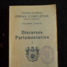 Libros antiguos: DISCURSOS PARLAMENTARIOS. VAZQUEZ DE MELLA. VOLI 2 JUNTA HOMENAJE MELILLA.1935 260 PAG INTONSO. . Lote 30619862