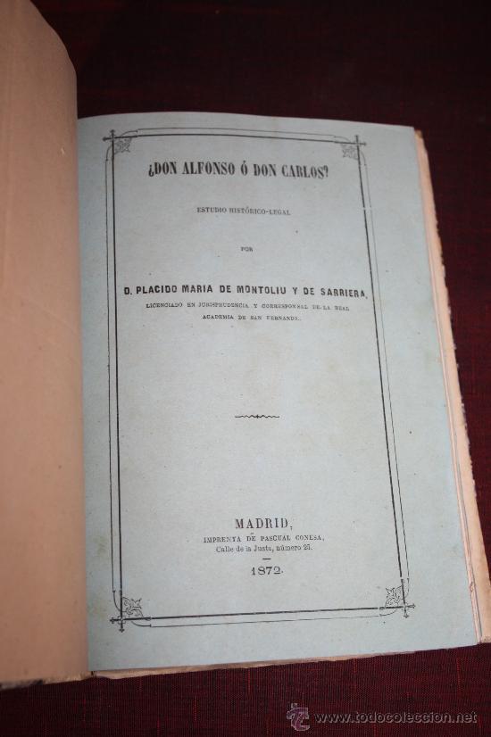 Libros antiguos: 1903- 3 LIBROS SOBRE EL REY D. ALFONSO DE BORBON EN 1 VOLUMEN DE 1869 Y 1872 - Foto 6 - 30687352