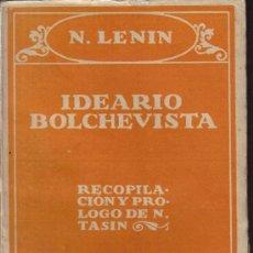Libros antiguos: IDEARIO BOLCHEVISTA - N.LENIN - BIBLIOTECA NUEVA MADRID 1930?. Lote 30948263