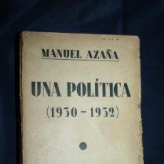 Libros antiguos: 0132- 'UNA POLÍTICA (1930-1932)' DE MANUEL AZAÑA - ESPASA-CALPE - BILBAO - 1932 - EX-LIBRIS. Lote 120843304