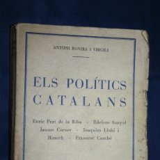 Libros antiguos: 1368- 'ELS POLÍTICS CATALANS' PER ANTONI ROVIRA I VIRGILI EX-LIBRIS PERE PUIG I QUINTANA 1929. Lote 31142422