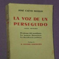 Libros antiguos: LA VOZ DE UN PERSEGUIDO. TOMO PRIMERO.(1933). Lote 31027478