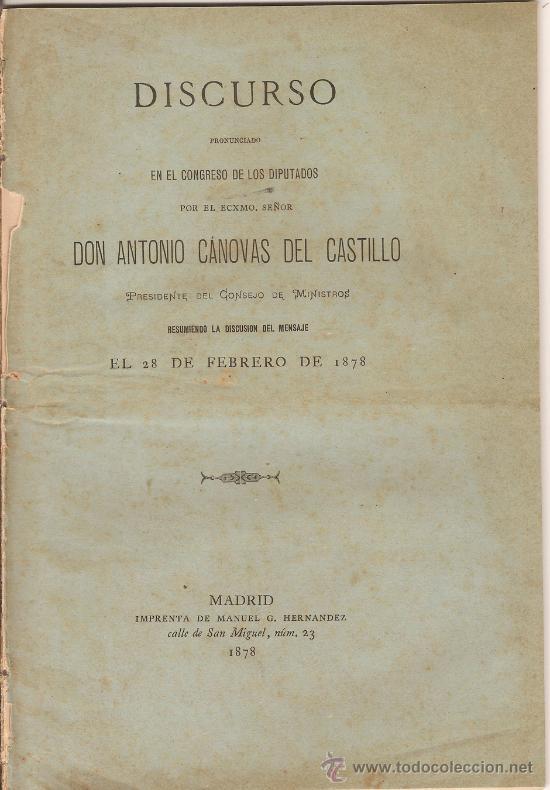 DISCURSO PRONUNCIADO POR DON ANTONIO CÁNOVAS DEL CASTILLO EN EL CONGRESO 1878 (Libros Antiguos, Raros y Curiosos - Pensamiento - Política)