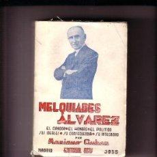 Libros antiguos: MELQUIADES ALVAREZ POLITICO ASTURIANO MADRID 1ª PRIMERA EDICION AÑO 1935. .. Lote 31356028