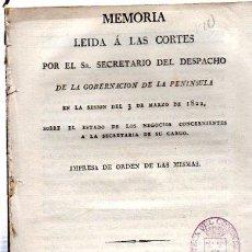Libros antiguos: MEMORIA LEÍDA EN LAS CORTES POR EL SECRETARIO DEL DESPACHO DE LA GOBERNACIÓN, MADRID, 1822. Lote 31375963