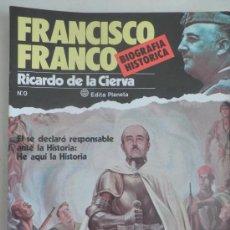 Libros antiguos: BIOGRAFIA HISTORICA FRANCISCO FRANCO, RICARDO DE LA CIERVA. Lote 31647296