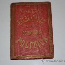 Libros antiguos: CARTAS RECREATIVAS SOBRE ECONOMIA POLITICA. M. OSORIO Y BERNARD. Lote 31718908