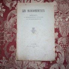Libros antiguos: 1525- 'LES MANCOMUNITATS ANTECEDENTS, LA MANCOMUNITAT CATALANA, LLEY DE MANCOMUNITATS'. Lote 31766669