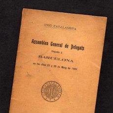Libros antiguos: UNIO CATALANISTA. ASSAMBLEA GENERAL DE DELEGATS BARCELONA 1904. Lote 31947785