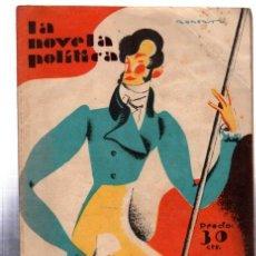 Libros antiguos: LA NOVELA POLÍTICA, SEIS AÑOS DE ABSOLUTISMO, CÉSAR GONZÁLEZ RUANO, PRENSA GRÁFICA, MADRID, 1930, 5. Lote 32064819