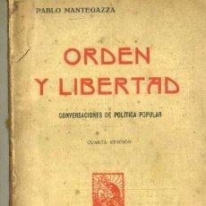 Libros antiguos: P. MANTEGAZZA : ORDEN Y LIBERTAD (C. 1925) . Lote 32352432