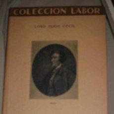 Libros antiguos: LORD HUGH CECIL. CONSERVATISMO. BARCELONA, 1929. COL. LABOR. Lote 32827608