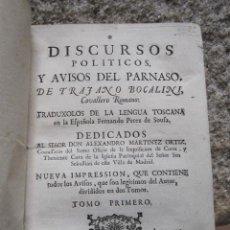 Libros antiguos: DISCURSOS POLITICOS Y AVISOS DEL PARNASO...BOCCALINI, TRAIANO -TOMO I (DE DOS) MADRID 1754 PERGAMINO. Lote 33162521