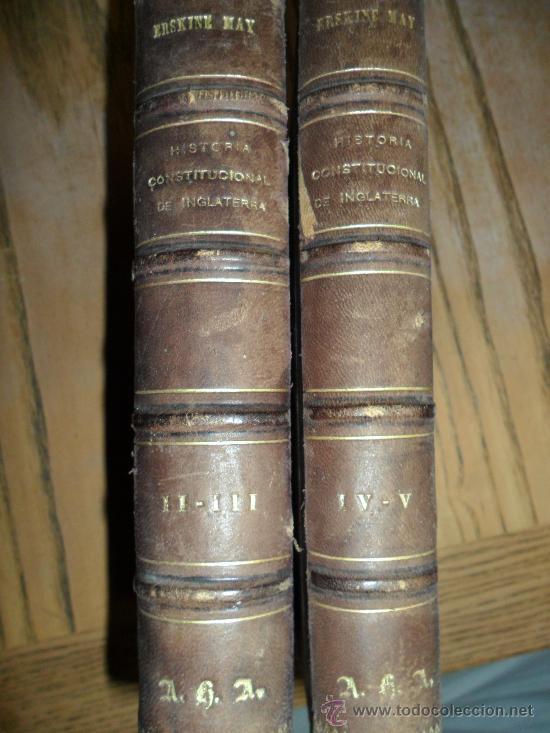 HISTORIA CONSTITUCIONAL DE INGLATERRA. (2 TOMOS), SIR THOMAS ERSKINE MAY. MADRID 1884 (Libros Antiguos, Raros y Curiosos - Pensamiento - Política)