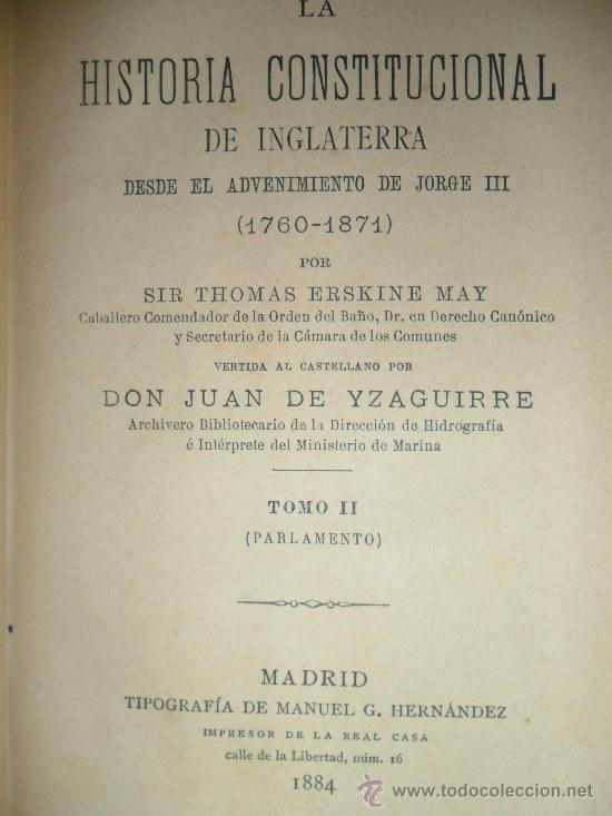 Libros antiguos: Historia Constitucional de Inglaterra. (2 tomos), Sir Thomas Erskine May. Madrid 1884 - Foto 2 - 34294822