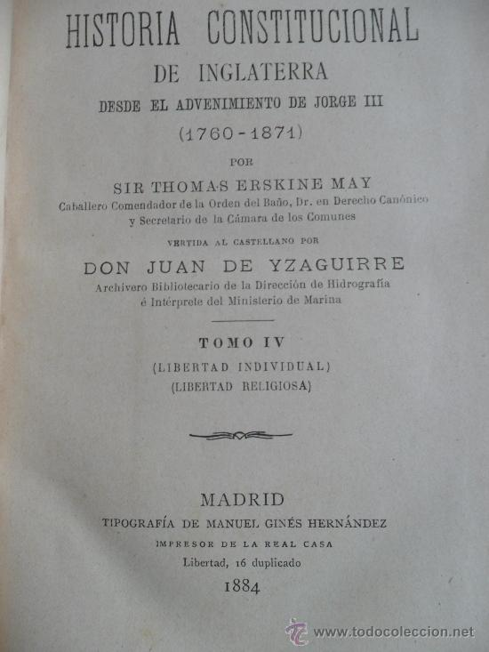Libros antiguos: Historia Constitucional de Inglaterra. (2 tomos), Sir Thomas Erskine May. Madrid 1884 - Foto 3 - 34294822