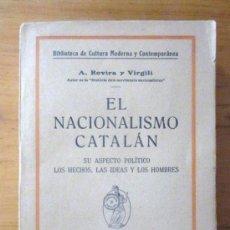 Libros antiguos: A. ROVIRA Y VIRGILI: EL NACIONALISMO CATALÁN, ED. MINERVA, C. 1915. Lote 34850055