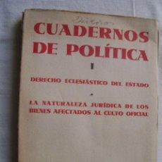 Libros antiguos: CUADERNOS DE POLÍTICA 1. EBERS, GODEHARD J./ AYALA, FRANCISCO/ CUEVAS, MIGUEL. 1931. Lote 34914274
