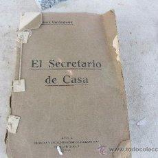 Libros antiguos: EL SECRETARIO DE CASA ( LIBRO ENCICLOPEDIA).- 1934. Lote 35051320