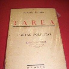Libros antiguos: ALONSO, SALAZAR - TAREA : CARTAS POLÍTICAS. Lote 35308591